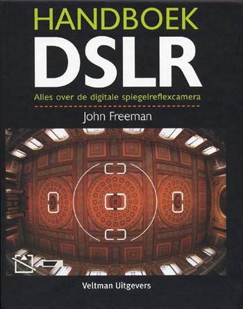Handboek DSLR - J. Freeman - Boeken digitale camera
